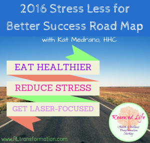 2016 Stress Less for Better Success Road Map
